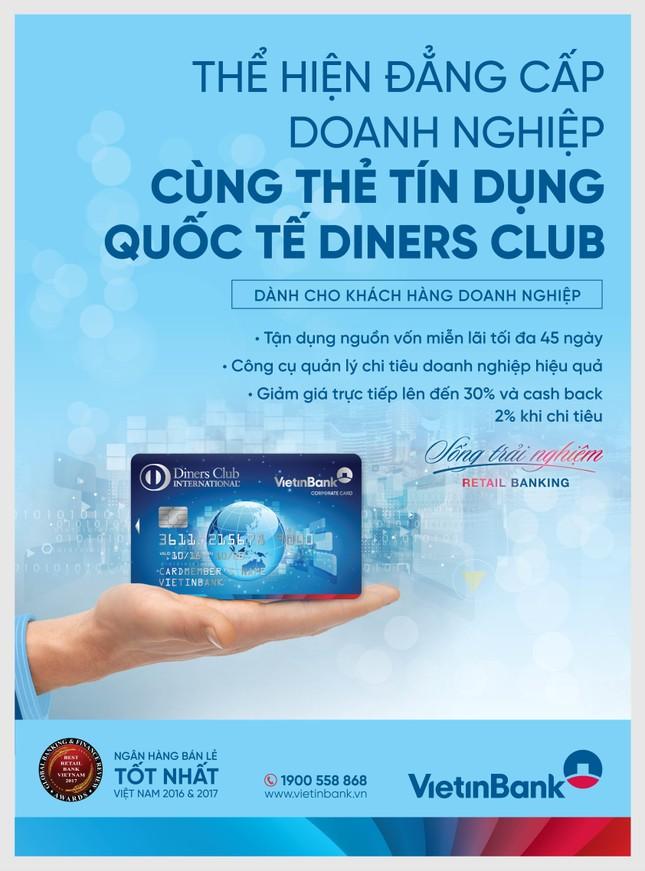 Ngập tràn ưu đãi từ thẻ TDQT VietinBank Diners Club ảnh 1
