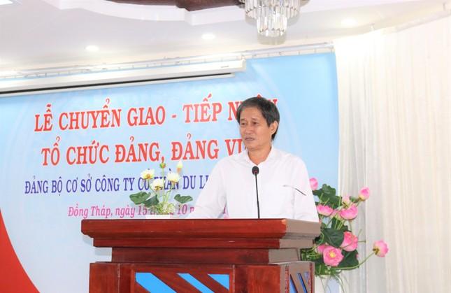 Lễ chuyển giao và tiếp nhận tổ chức Đảng và đảng viên của DongThap Tourist ảnh 2