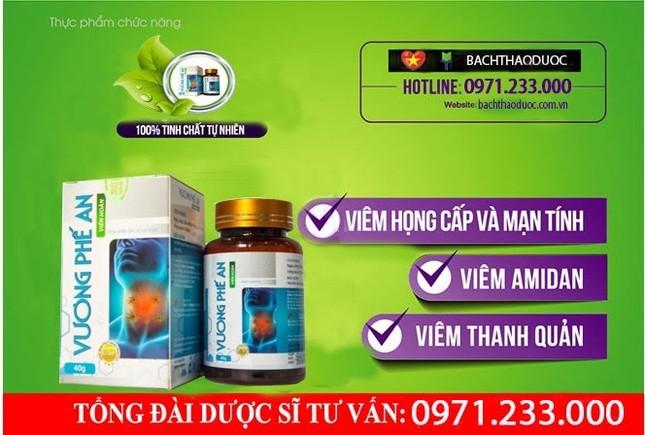 Vương Phế An - Giải pháp đột phá giảm viêm họng hạt, viêm amidan ảnh 4