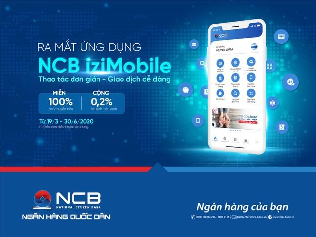 Trải nghiệm NCB Izi Mobile phiên bản mới cùng nhiều ưu đãi vượt trội ảnh 1