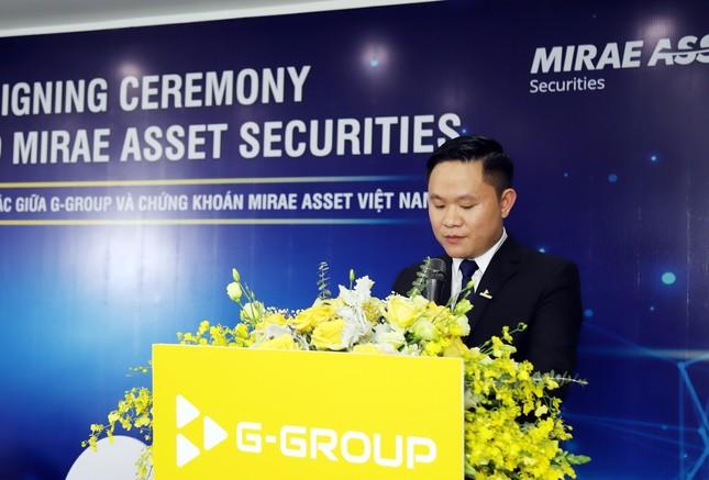 Tập đoàn G-Group ký kết hợp tác chiến lược với Công ty Chứng khoán Mirae Asset ảnh 2