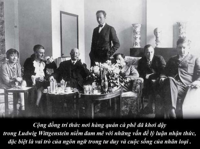Kỳ 38: Triết gia Ludwig Wittgenstein và triết học thông qua thưởng lãm cà phê ảnh 3
