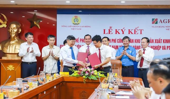 Agribank và Tổng Liên đoàn Lao động Việt Nam ký kết Quy chế hợp tác toàn diện ảnh 1