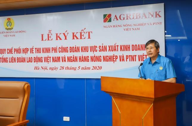 Agribank và Tổng Liên đoàn Lao động Việt Nam ký kết Quy chế hợp tác toàn diện ảnh 3