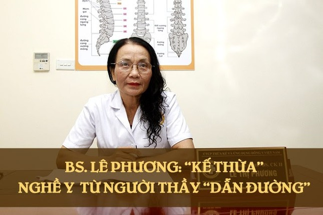 Người thầy dẫn đường cho bác sĩ Lê Phương 'thắp đuốc' giữ đam mê với YHCT ảnh 1