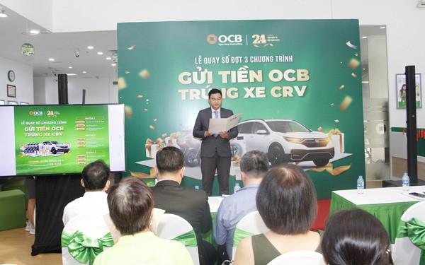 Kết quả quay số cuối kỳ chương trình khuyến mãi 'Gửi tiền OCB – Trúng xe CRV' ảnh 1