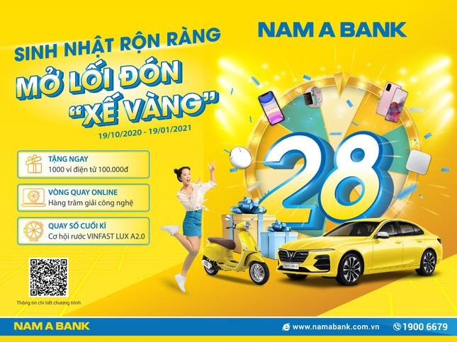 Rước 'xế vàng' cùng ngàn ưu đãi mừng sinh nhật Nam A Bank ảnh 1