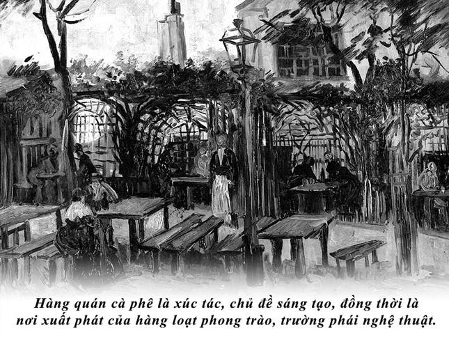 Kỳ 53: Danh họa Vincent Van Gogh và những quán cà phê đi vào lịch sử ảnh 3