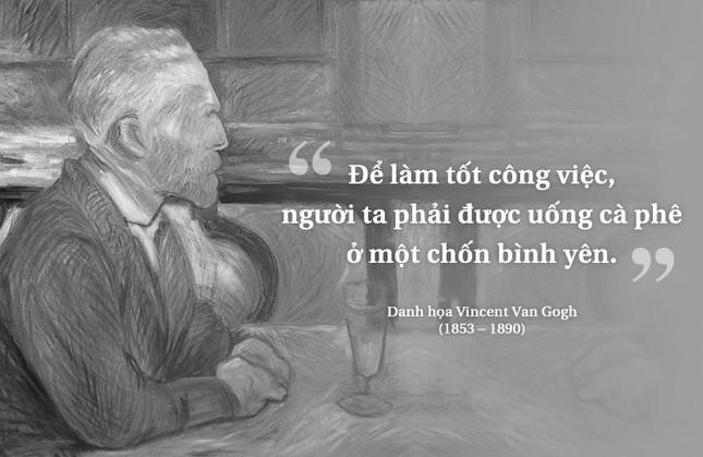 Kỳ 53: Danh họa Vincent Van Gogh và những quán cà phê đi vào lịch sử ảnh 1