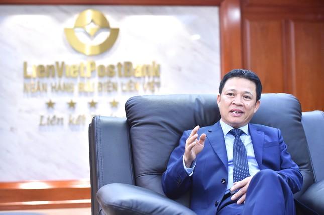 CEO LienVietPostBank: LPB luôn có cơ hội cho các nhà đầu tư  ảnh 1