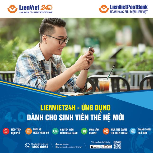 LienVietPostBank hỗ trợ các trường đại học thu hộ học phí trực tuyến trên LienViet24h ảnh 1