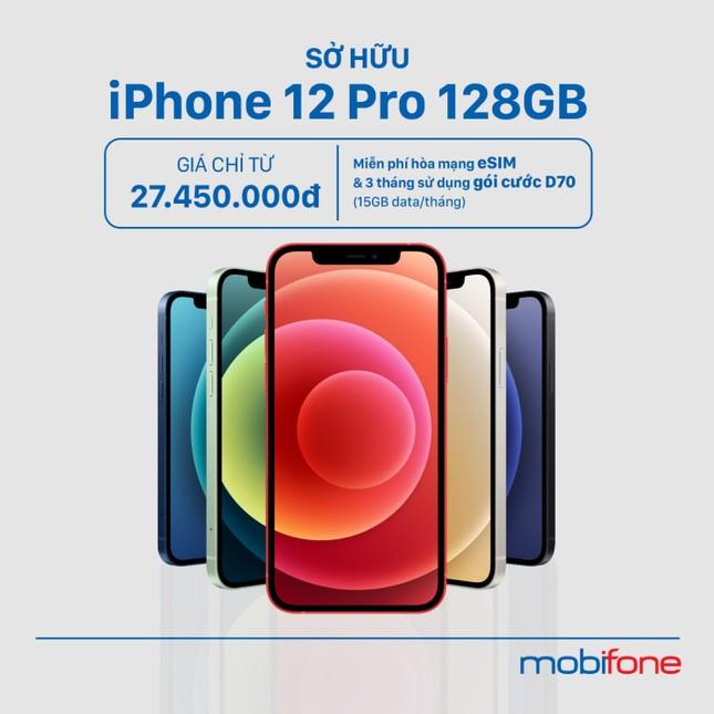 Tậu Iphone 12, xài mạng 5G, kèm cực nhiều ưu đãi khủng từ MobiFone ảnh 2