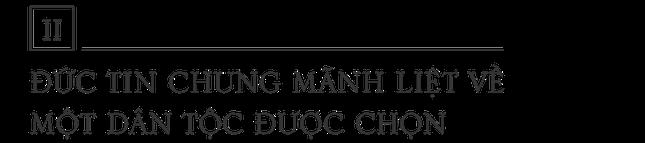 Dân tộc Do Thái – Đức tin dân tộc được chọn – Kỳ II ảnh 4