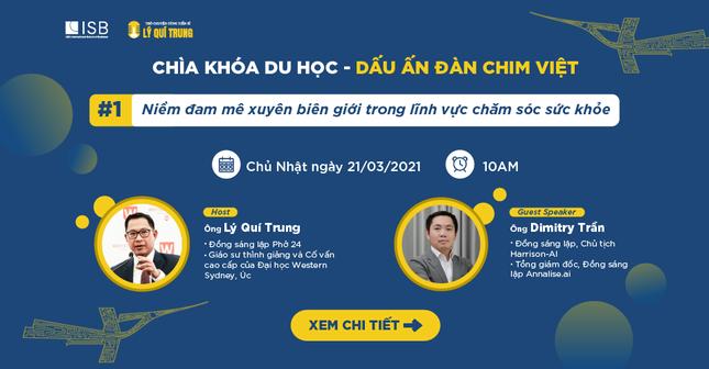 Dấu ấn đàn chim Việt: Mở khóa du học cùng TS Lý Quí Trung ảnh 3