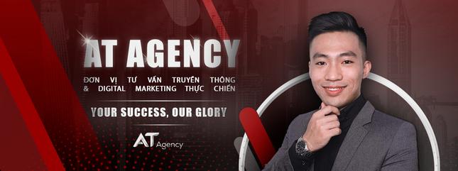 CEO Nguyễn Anh Tuấn và hành trình sáng lập thương hiệu AT Agency ảnh 1