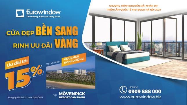 Eurowindow bùng nổ sản phẩm mới tại Vietbuild Hà Nội 2021 ảnh 3