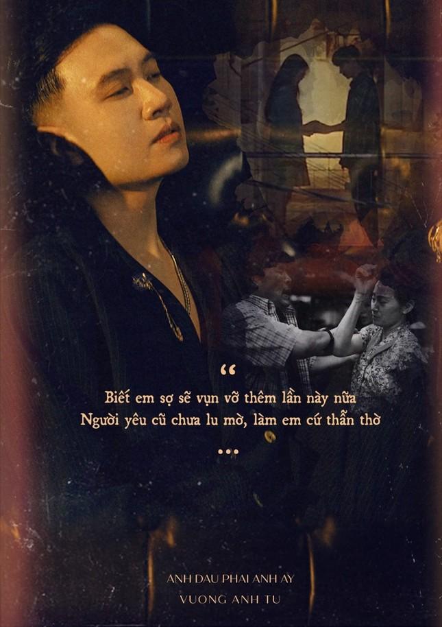 Ra mắt MV mới, nhạc sĩ Vương Anh Tú muốn được xem là ca sĩ có khả năng sáng tác ảnh 3