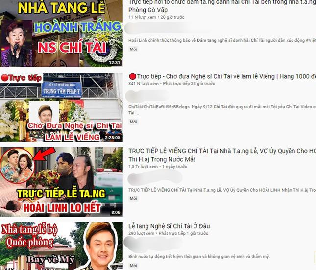 """Phẫn nộ trước việc loạt kênh YouTube đăng video giả """"trực tiếp đám tang nghệ sĩ Chí Tài"""" ảnh 3"""