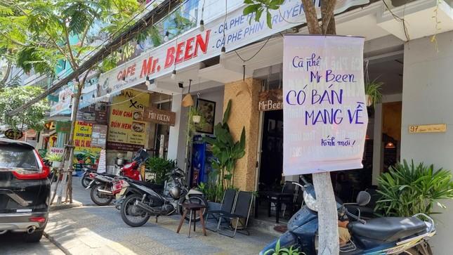 Hàng quán Đà Nẵng 'dọn sạch bách' bàn ghế, treo biển chỉ bán mang về ảnh 6