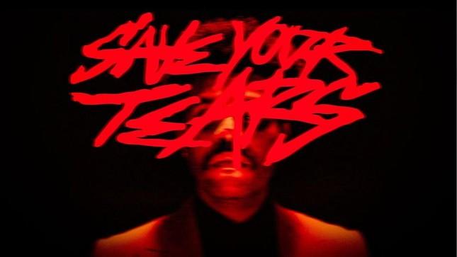 """Liệu """"Save Your Tears Remix"""" có giúp The Weeknd và Ariana Grande đạt No.1 thêm lần nữa? ảnh 3"""