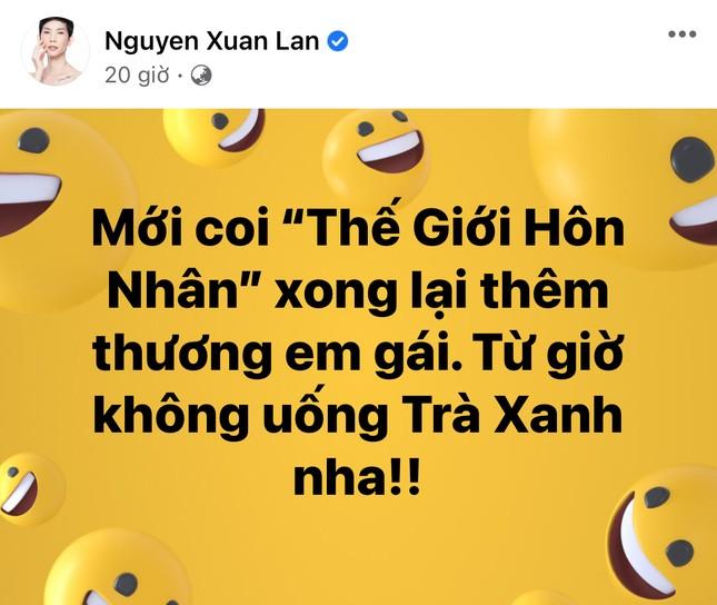 """Chỉ sau một ngày, cụm từ """"trà xanh"""" bỗng thành trend trên status của sao Việt ảnh 2"""
