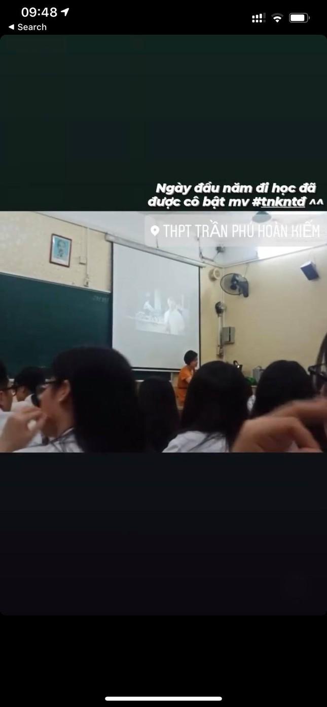 Ngày đi học đầu tiên, teen Trần Phú (Hà Nội) được cô cho xem MV thanh xuân vườn trường ảnh 1