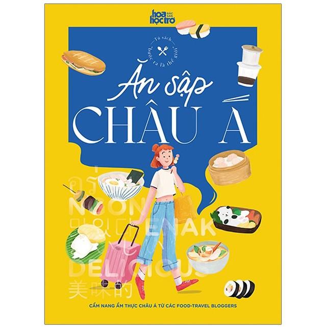 Top 10 cuốn sách ẩm thực truyền cảm hứng mà mọi thành viên Yêu Bếp cần tìm đọc ảnh 2