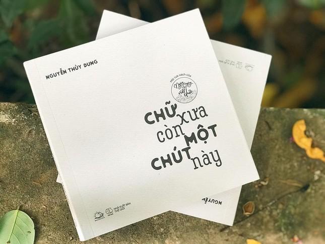"""Thêm yêu tiếng Việt qua từng trang sách """"Chữ xưa còn một chút này"""" ảnh 3"""