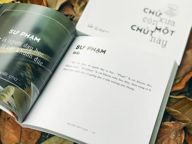 """Thêm yêu tiếng Việt qua từng trang sách """"Chữ xưa còn một chút này"""" ảnh 4"""