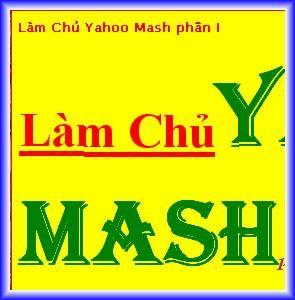 Làm chủ Yahoo Mash – phần XXI ảnh 23