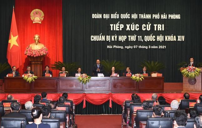 Tiếp xúc cử tri Hải Phòng, Thủ tướng Nguyễn Xuân Phúc nhớ lại một lần lỡ hẹn ảnh 1