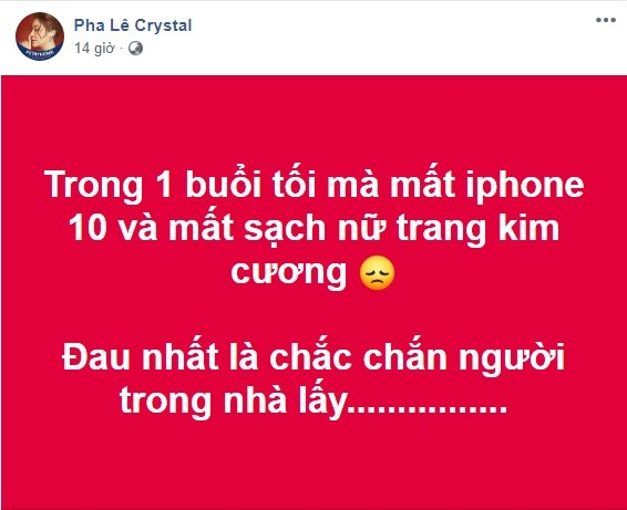 Pha Lê than bị mất iPhone và toàn bộ nữ trang kim cương, còn biết rõ người lấy ảnh 1