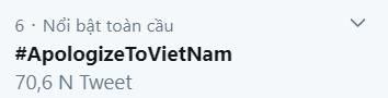 Trong đêm khuya, hashtag #ApologizeToVietNam lọt top Trending toàn cầu trên Twitter ảnh 3