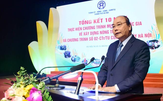 Thủ tướng Nguyễn Xuân Phúc: Nông thôn Hà Nội nay đã có nhà lầu, xe hơi - ảnh 1