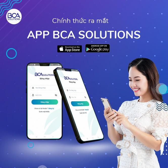 Tháng 12/2020, BCA Solutions chính thức ra mắt ứng dụng trên điện thoại di động