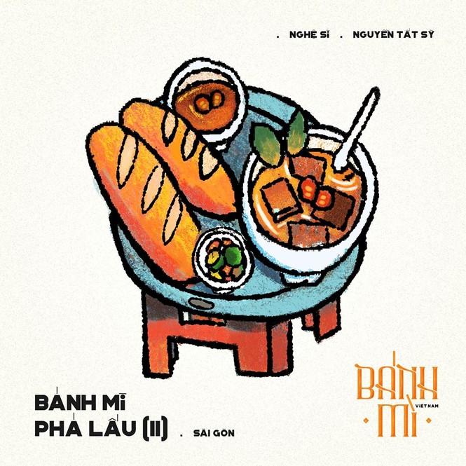 Bộ tranh vẽ bánh mì Việt Nam khiến dân mạng 'phát thèm' - ảnh 9