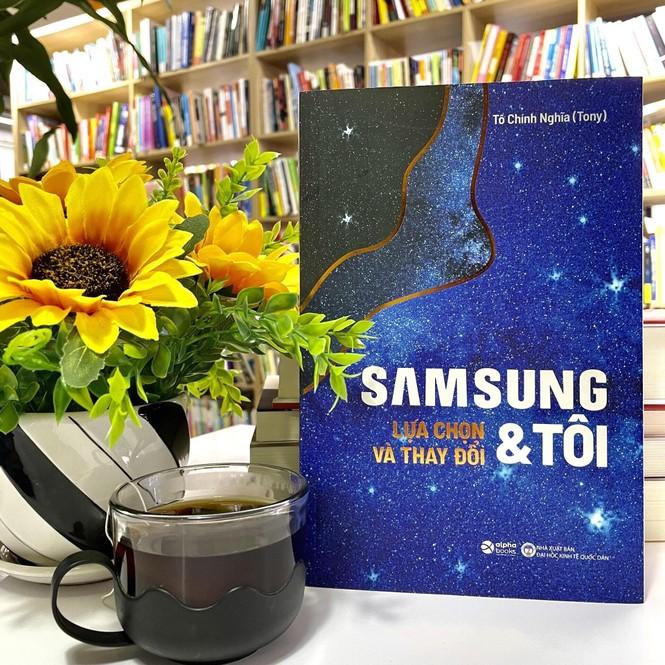 """""""Samsung và tôi- Lựa chọn và thay đổi""""- cuốn sách giúp bạn trẻ minh định cuộc đời - ảnh 2"""