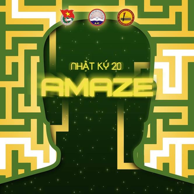 """""""Nhật Ký 20 - 2020: AMAZE"""" - Tư duy đột phá cùng sinh viên Báo chí - ảnh 1"""