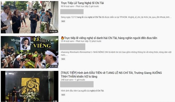 Hàng loạt Youtuber giả trực tiếp đám tang nghệ sĩ Chí Tài để câu view trục lợi - ảnh 2