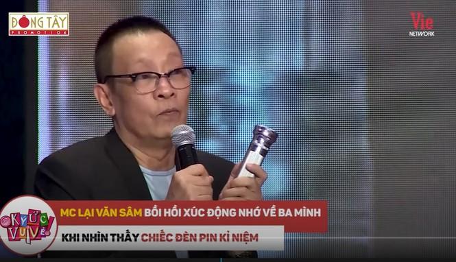 MC Lại Văn Sâm 'rùng mình' kể về tuổi thơ dại dột và chia sẻ về bố  - ảnh 1