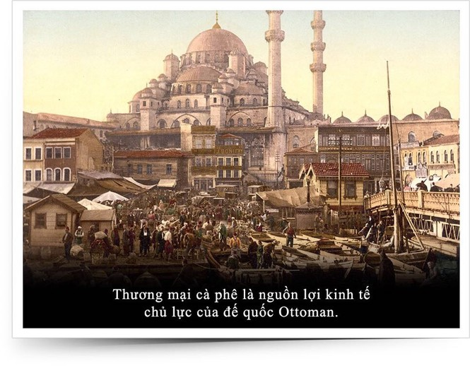 Kỳ 10: Cà phê trong tiến trình phát triển cực thịnh của Đế chế Ottoman - ảnh 1