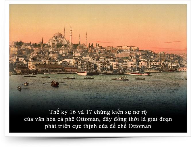 Kỳ 10: Cà phê trong tiến trình phát triển cực thịnh của Đế chế Ottoman - ảnh 2