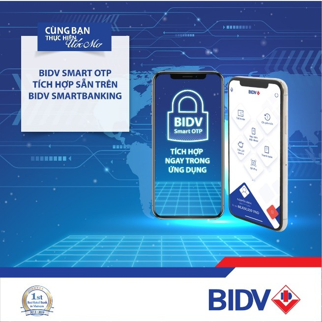 Từ hôm nay, BIDV tích hợp Smart OTP  trên BIDV SmartBanking - ảnh 1