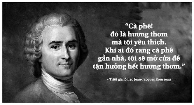 Kỳ 18: Triết gia Jean-Jacques Rousseau và khát vọng xã hội 'người được là Người' - ảnh 1