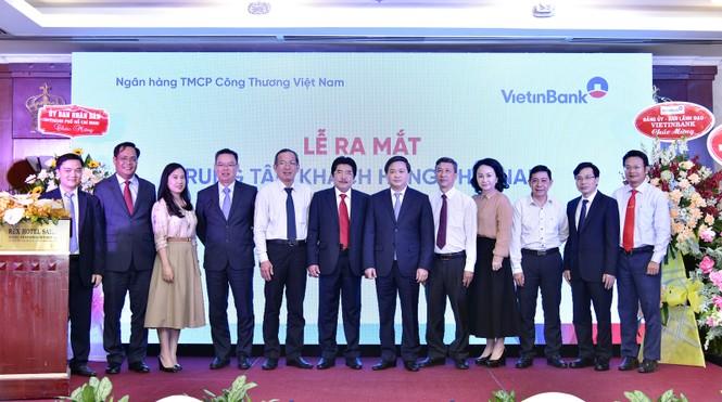 VietinBank ra mắt Trung tâm Khách hàng phía Nam - ảnh 2