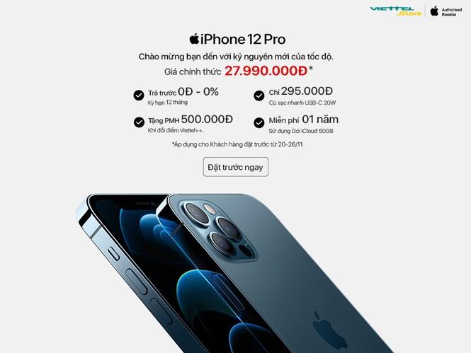 Chỉ còn 1 ngày đặt trước iPhone 12 giá ưu đãi và nhận 50GB iCloud tại Viettel Store - ảnh 2