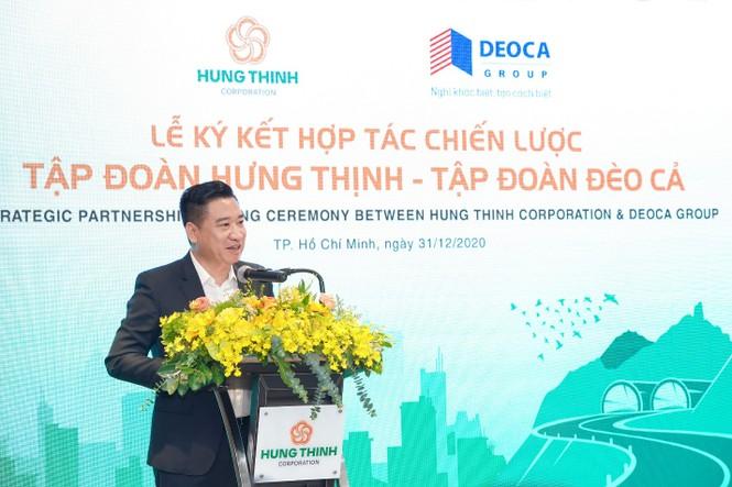 Tập đoàn Hưng Thịnh ký kết hợp tác chiến lược cùng Tập đoàn Đèo Cả - ảnh 2