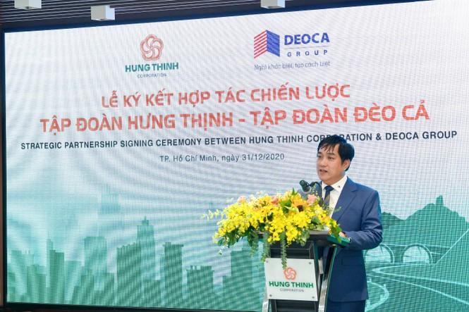 Tập đoàn Hưng Thịnh ký kết hợp tác chiến lược cùng Tập đoàn Đèo Cả - ảnh 3