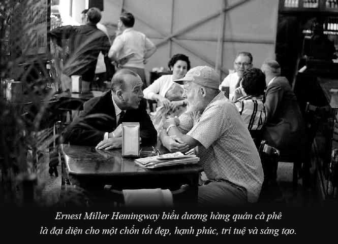 Kỳ 61: Ernest Miller Hemingway và những kiệt tác văn chương viết tại quán cà phê - ảnh 4