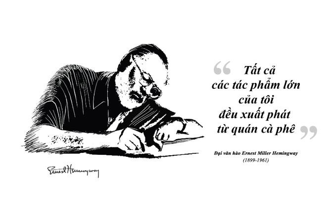 Kỳ 61: Ernest Miller Hemingway và những kiệt tác văn chương viết tại quán cà phê - ảnh 1